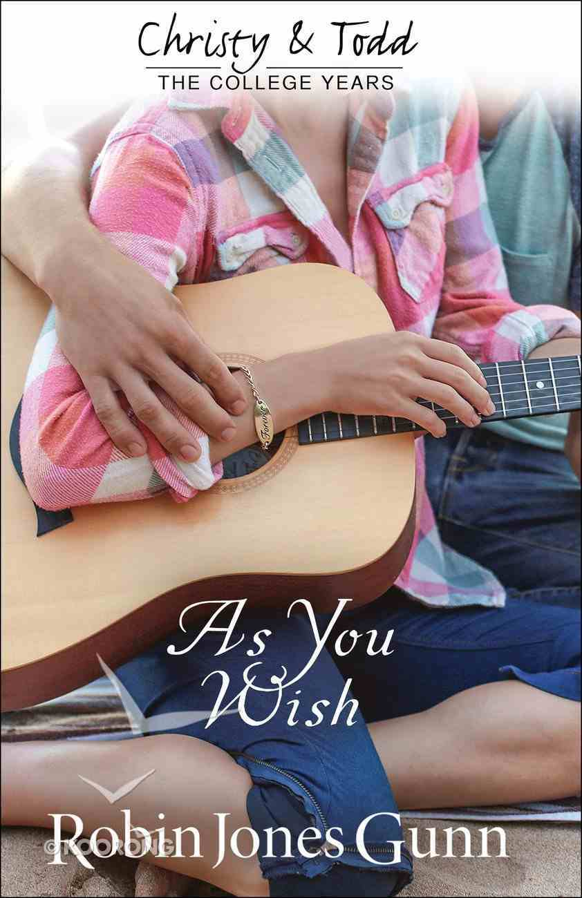 As You Wish (#02 in Christy And Todd Series) eBook