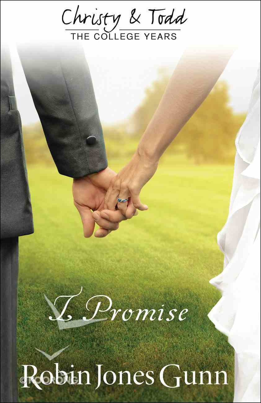 I Promise (#03 in Christy And Todd Series) eBook
