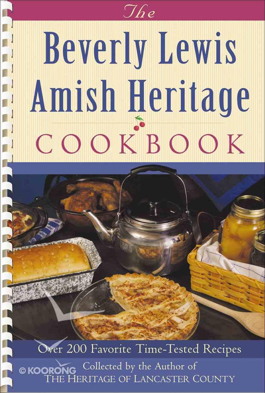 The Beverly Lewis Amish Heritage Cookbook eBook