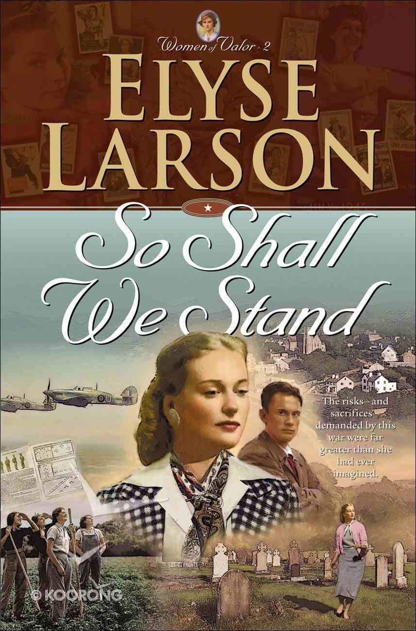 So Shall We Stand (#02 in Women Of Valor Series) eBook