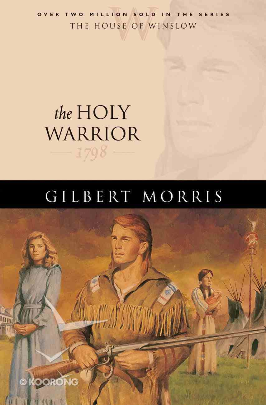 The Holy Warrior (House Of Winslow Series) eBook