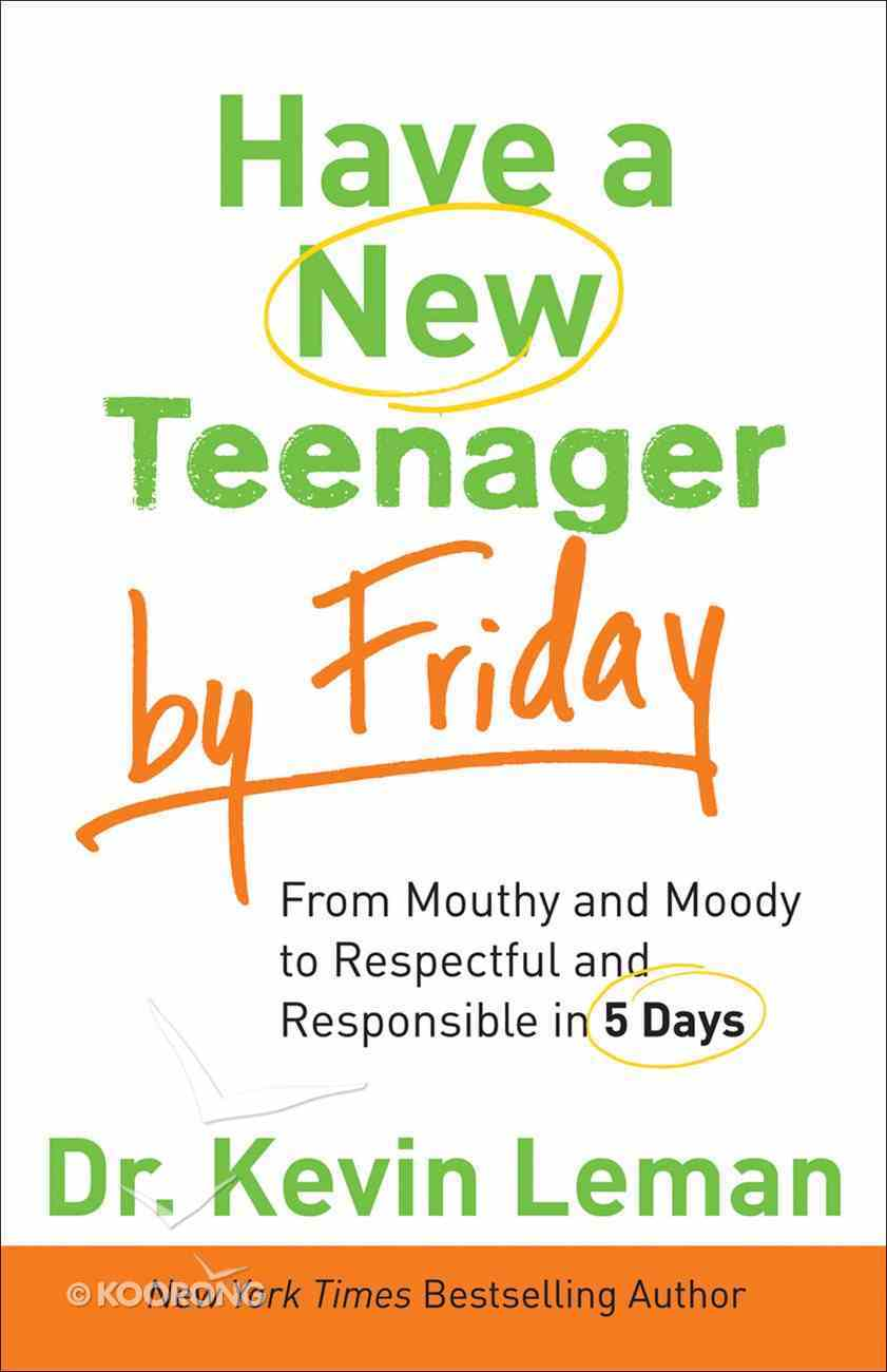 Have a New Teenager By Friday eBook