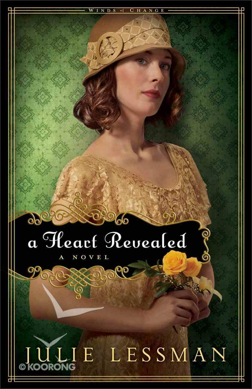 A Heart Revealed (#02 in Winds Of Change (Lessman) Series) eBook