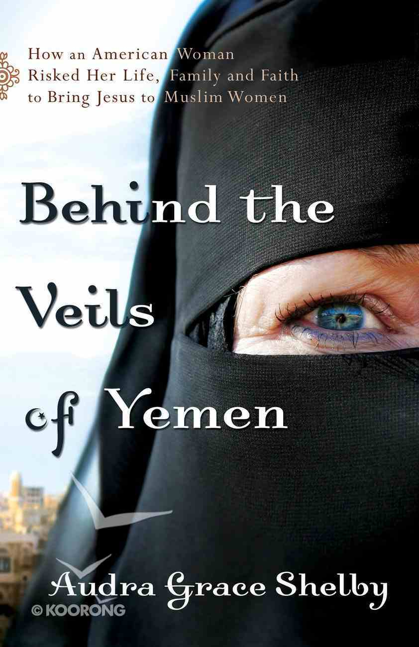 Behind the Veils of Yemen eBook