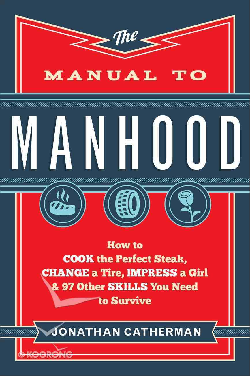The Manual to Manhood eBook