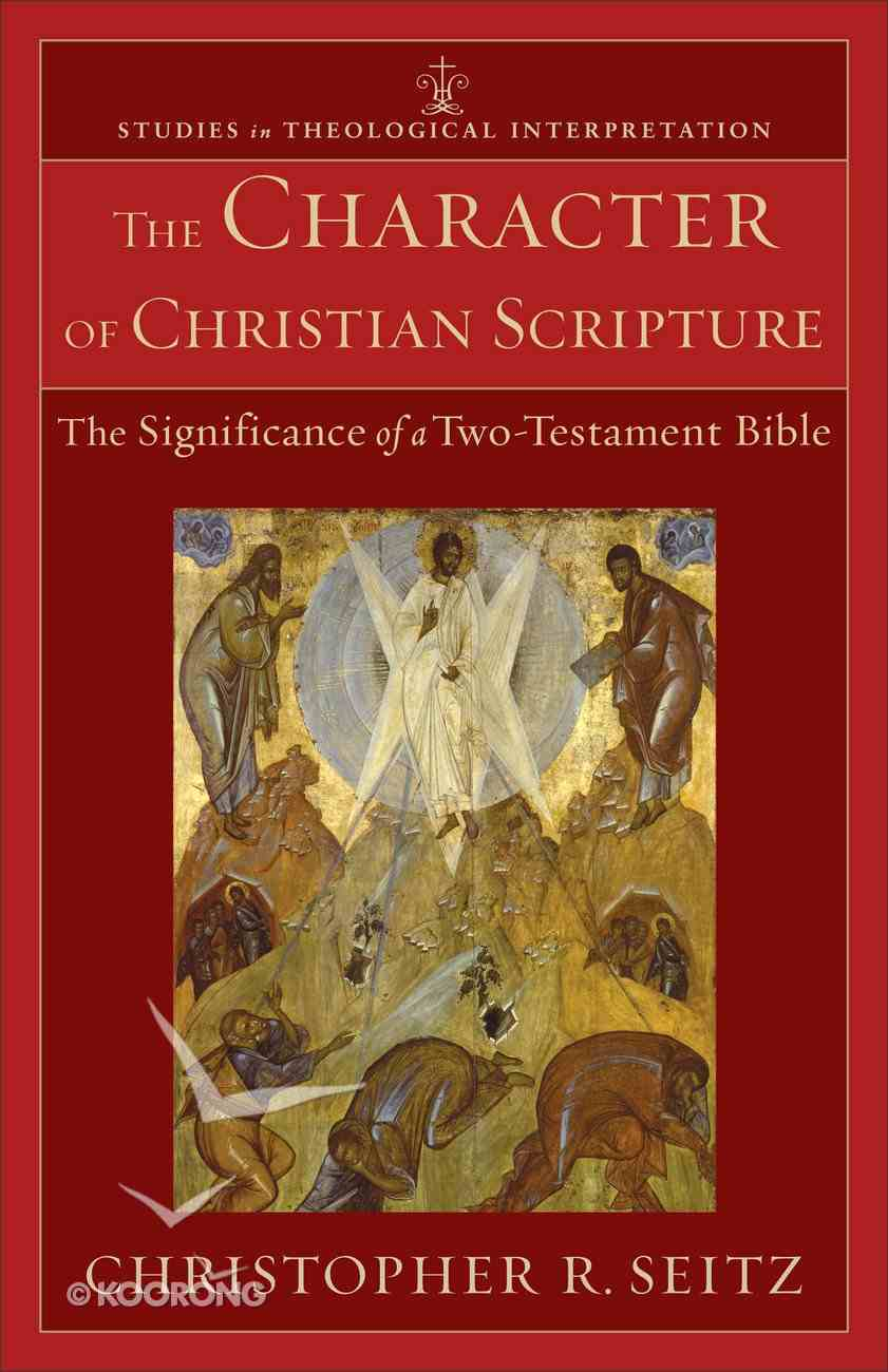 The Character of Christian Scripture eBook