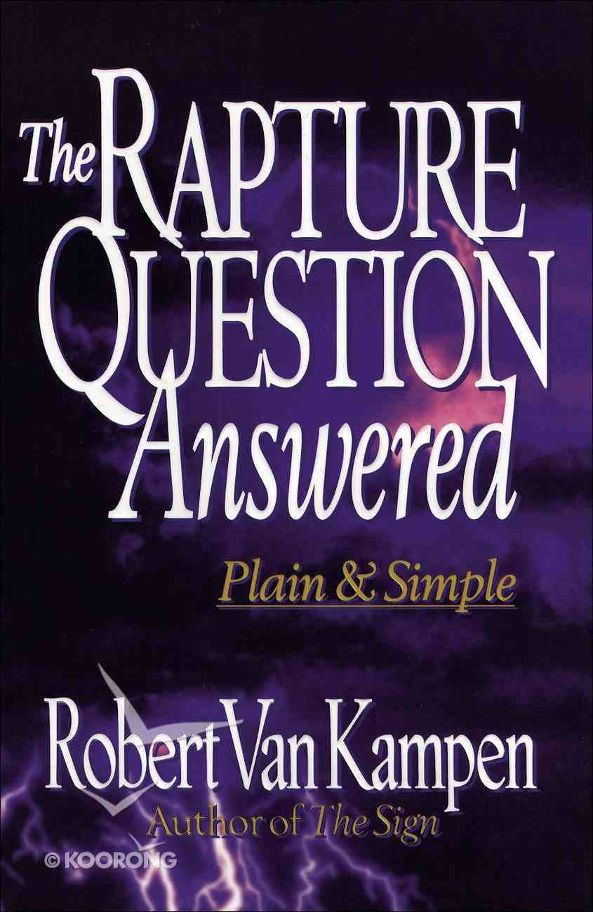 The Rapture Question Answered eBook