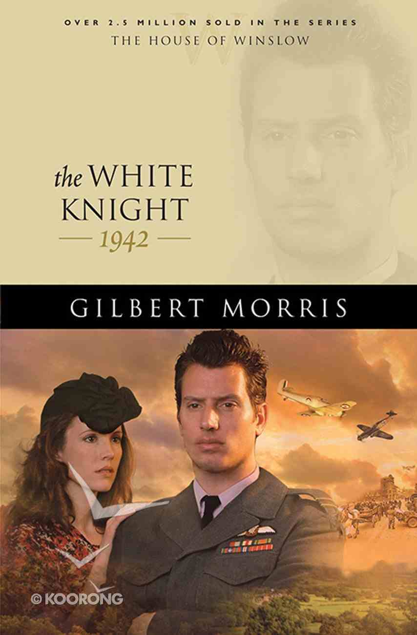 The White Knight (House Of Winslow Series) eBook