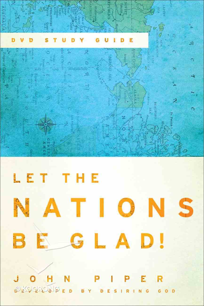 Let the Nations Be Glad! (Study Guide) eBook
