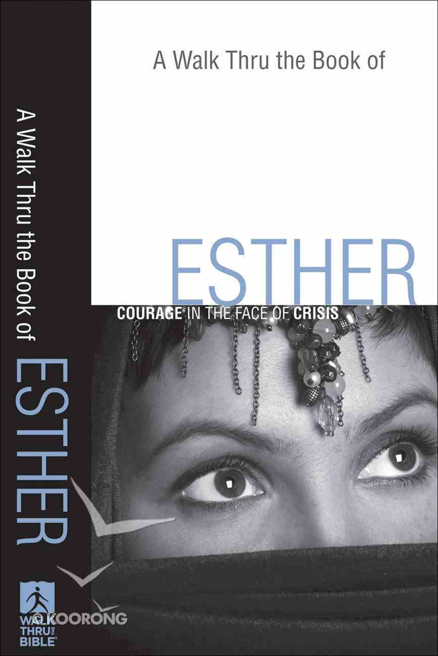 A Walk Thru the Book of Esther (New Inductive Bible Study Series) eBook