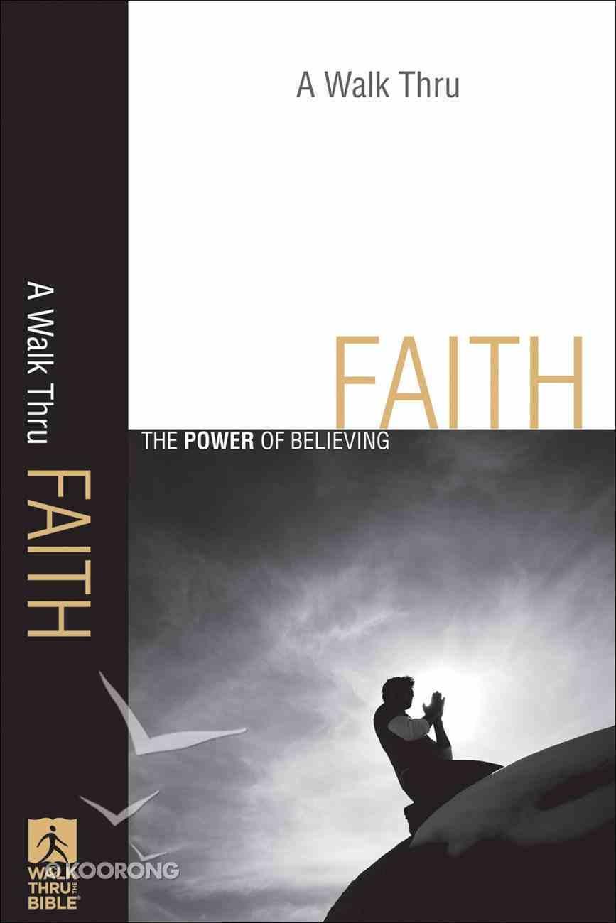 A Walk Thru Faith (New Inductive Bible Study Series) eBook