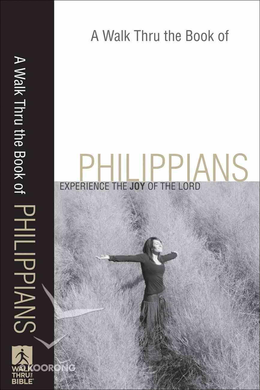 A Walk Thru the Book of Philippians (New Inductive Bible Study Series) eBook