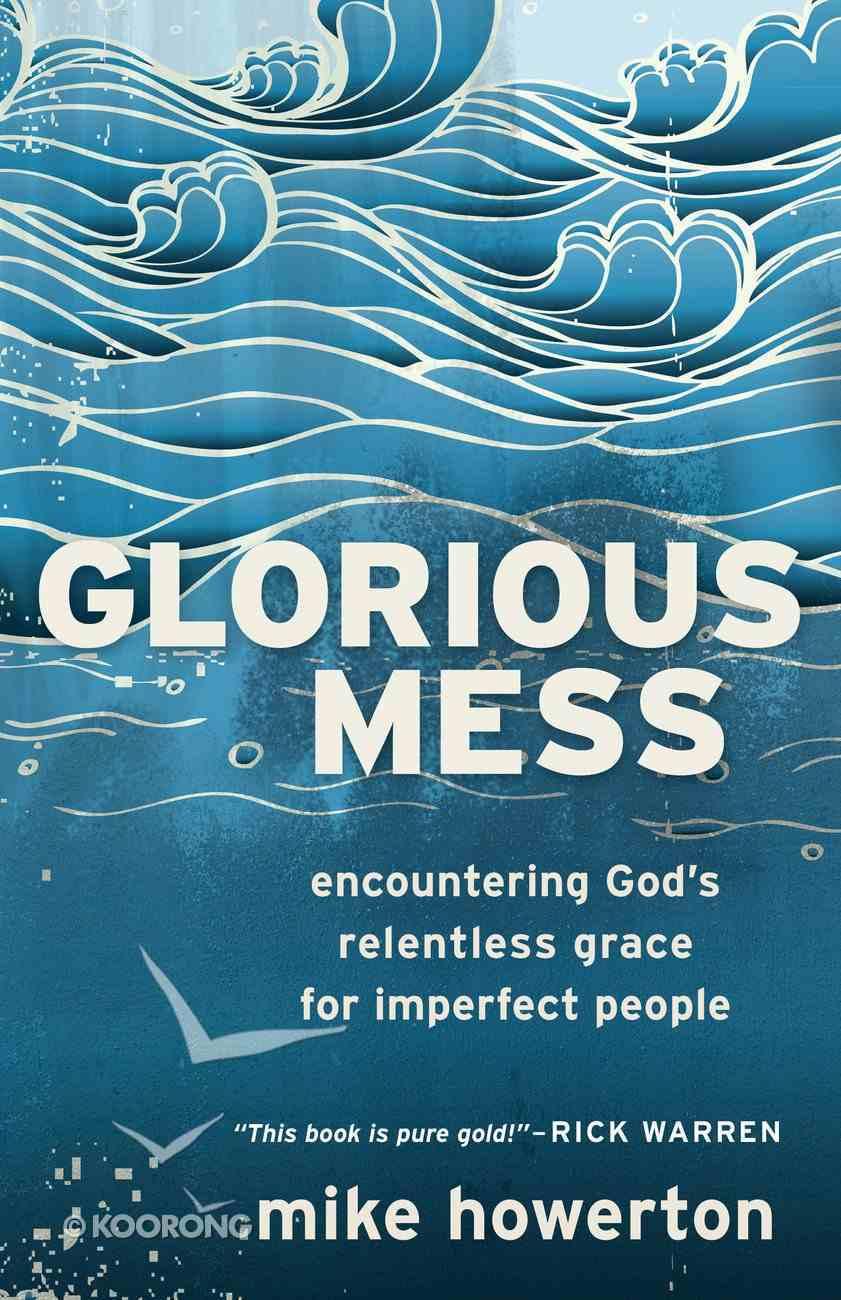 Glorious Mess eBook