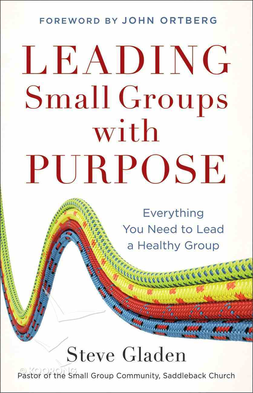 Leading Small Groups With Purpose eBook