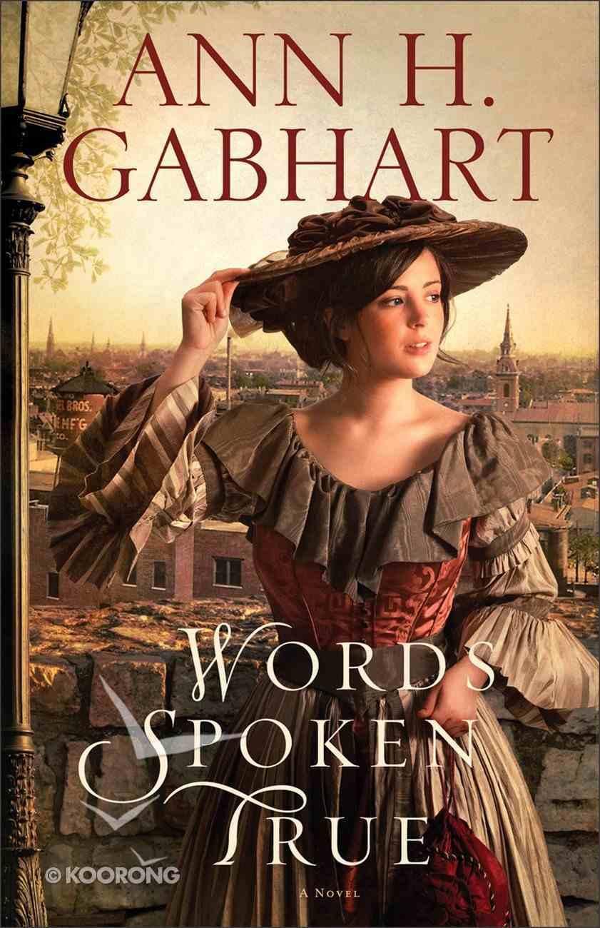 Words Spoken True eBook