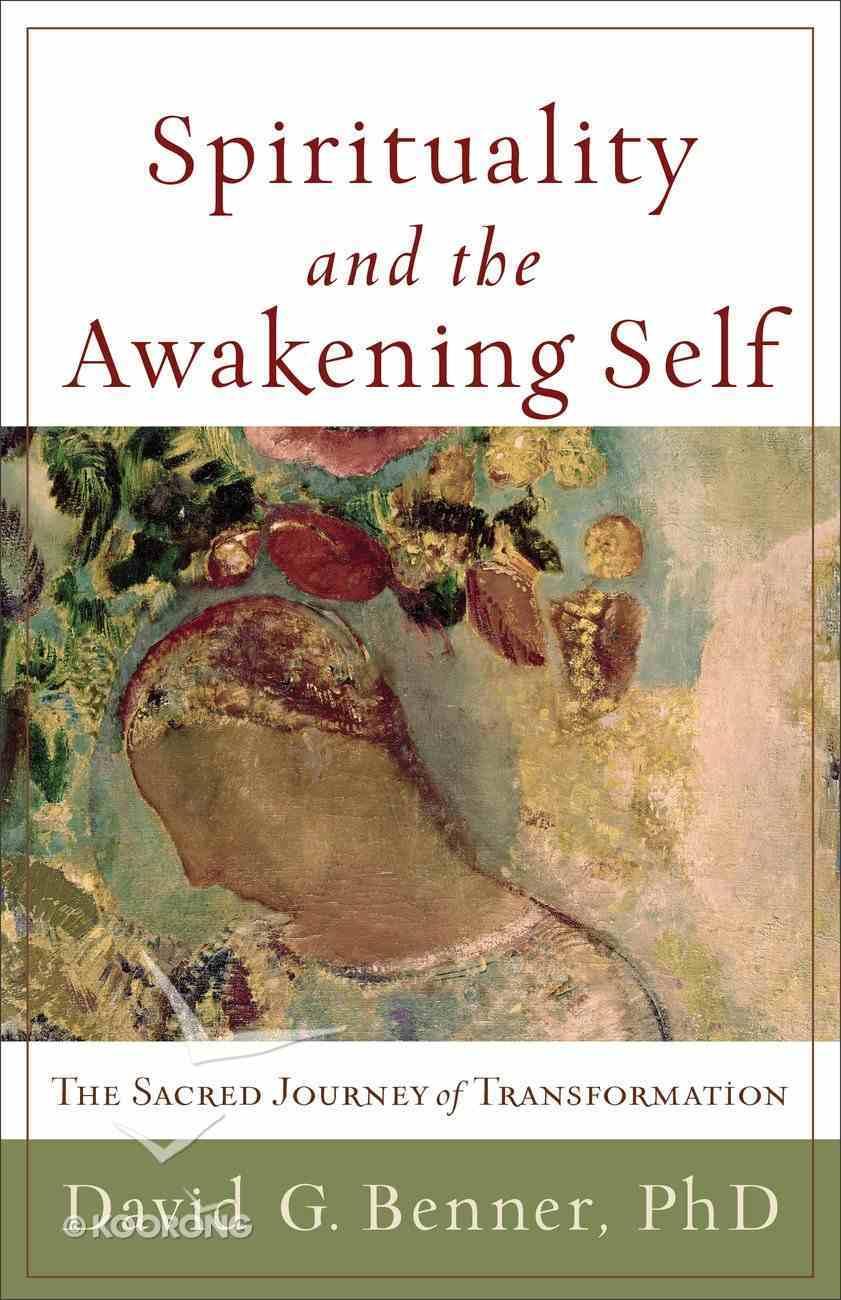Spirituality and the Awakening Self eBook