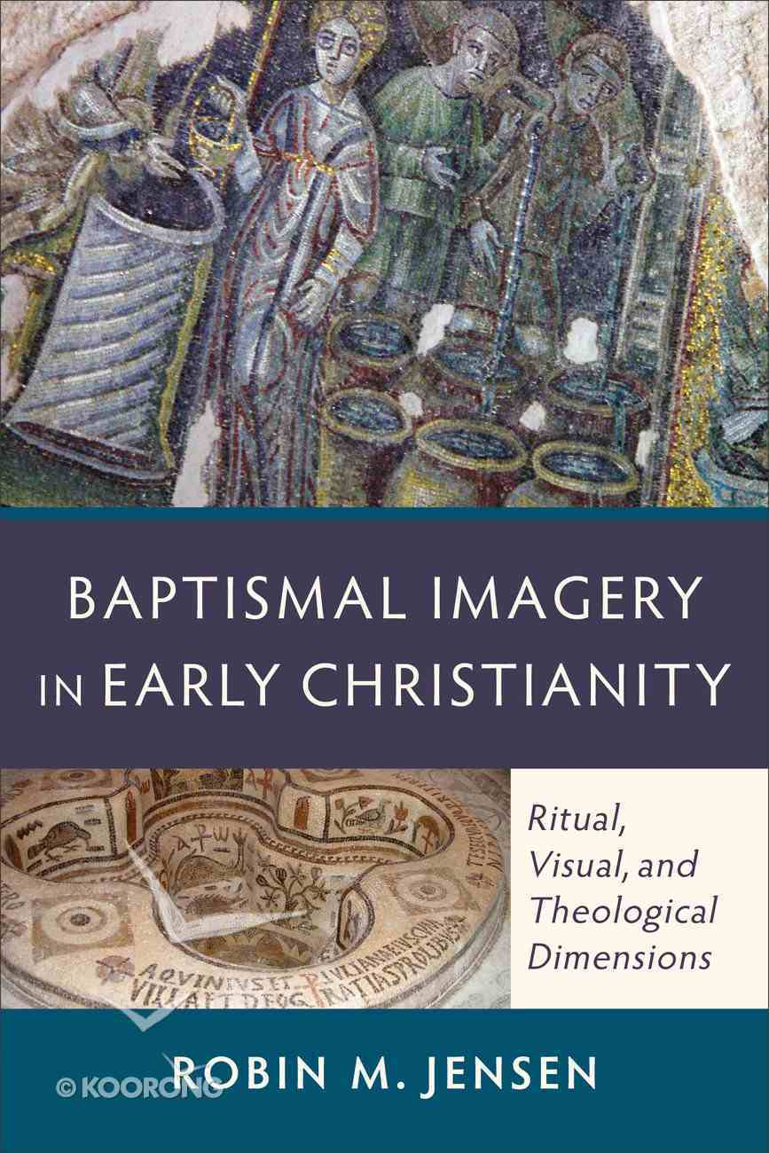 Baptismal Imagery in Early Christianity eBook