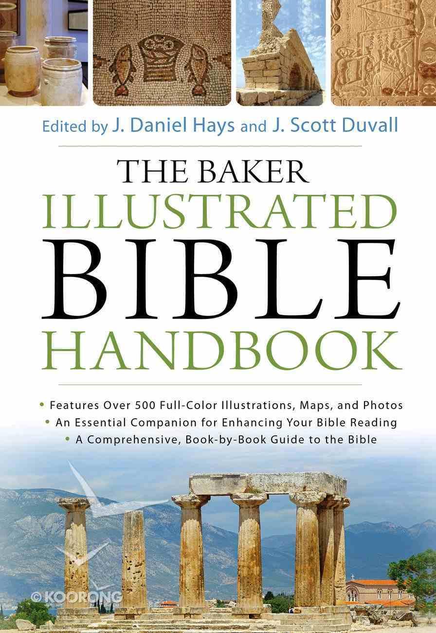 The Baker Illustrated Bible Handbook eBook