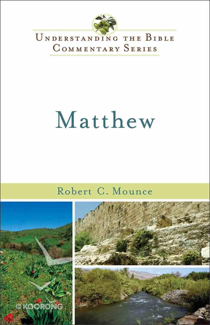 Matthew (Understanding The Bible Commentary Series) eBook