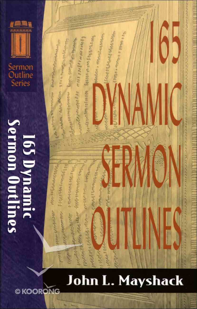 Sos: 165 Dynamic Sermon Outlines (Sermon Outline Series) eBook