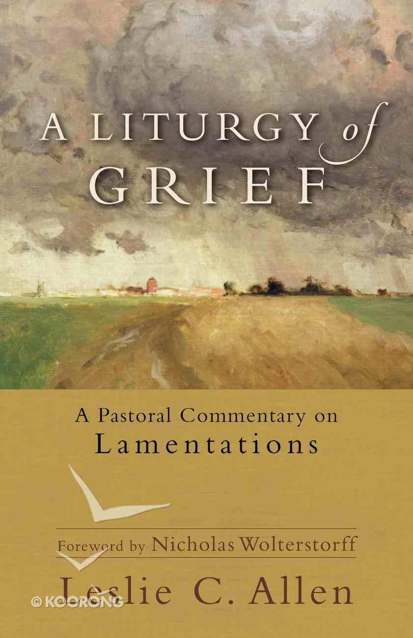 A Liturgy of Grief eBook