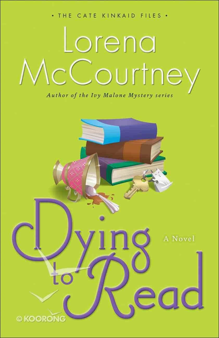 Dying to Read (#01 in Cate Kinkaid Files Series) eBook