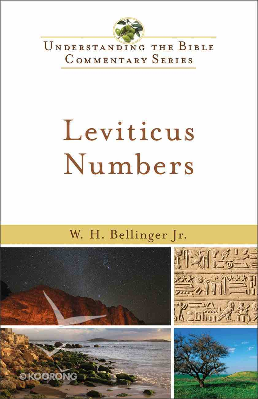 Leviticus, Numbers (Understanding The Bible Commentary Series) eBook