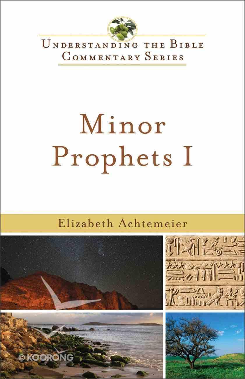 Minor Prophets I (Understanding The Bible Commentary Series) eBook