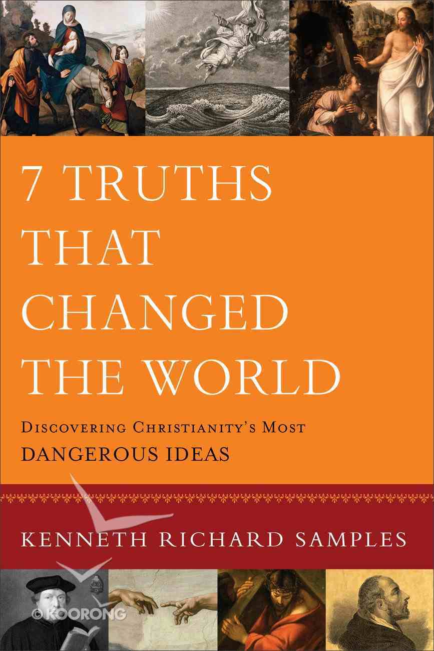 7 Truths That Changed the World eBook