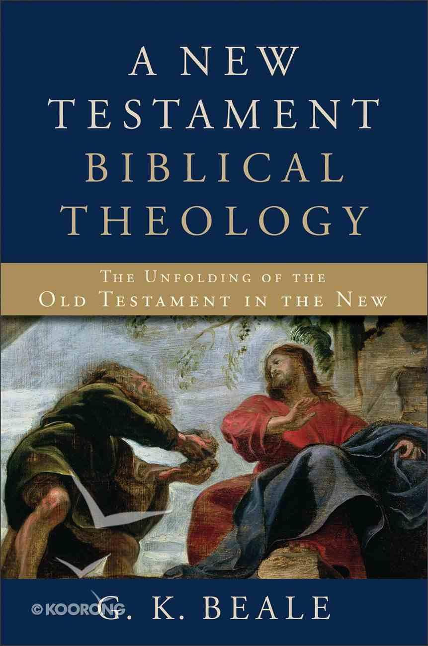 A New Testament Biblical Theology eBook