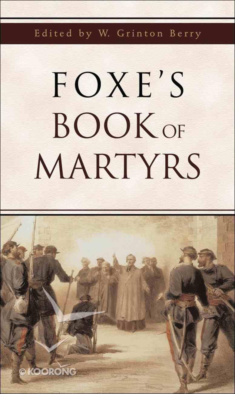 Foxe's Book of Martyrs eBook