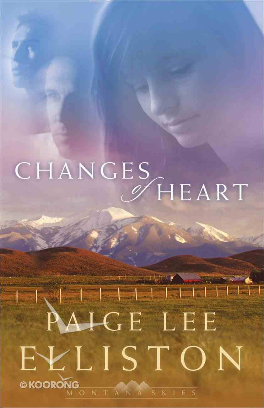 Changes of Heart (#01 in Montana Skies Trilogy Series) eBook