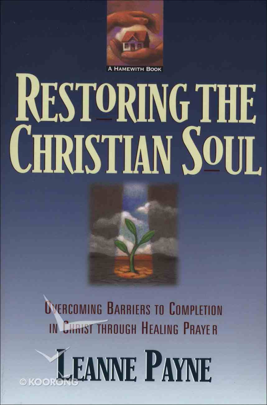 Restoring the Christian Soul eBook
