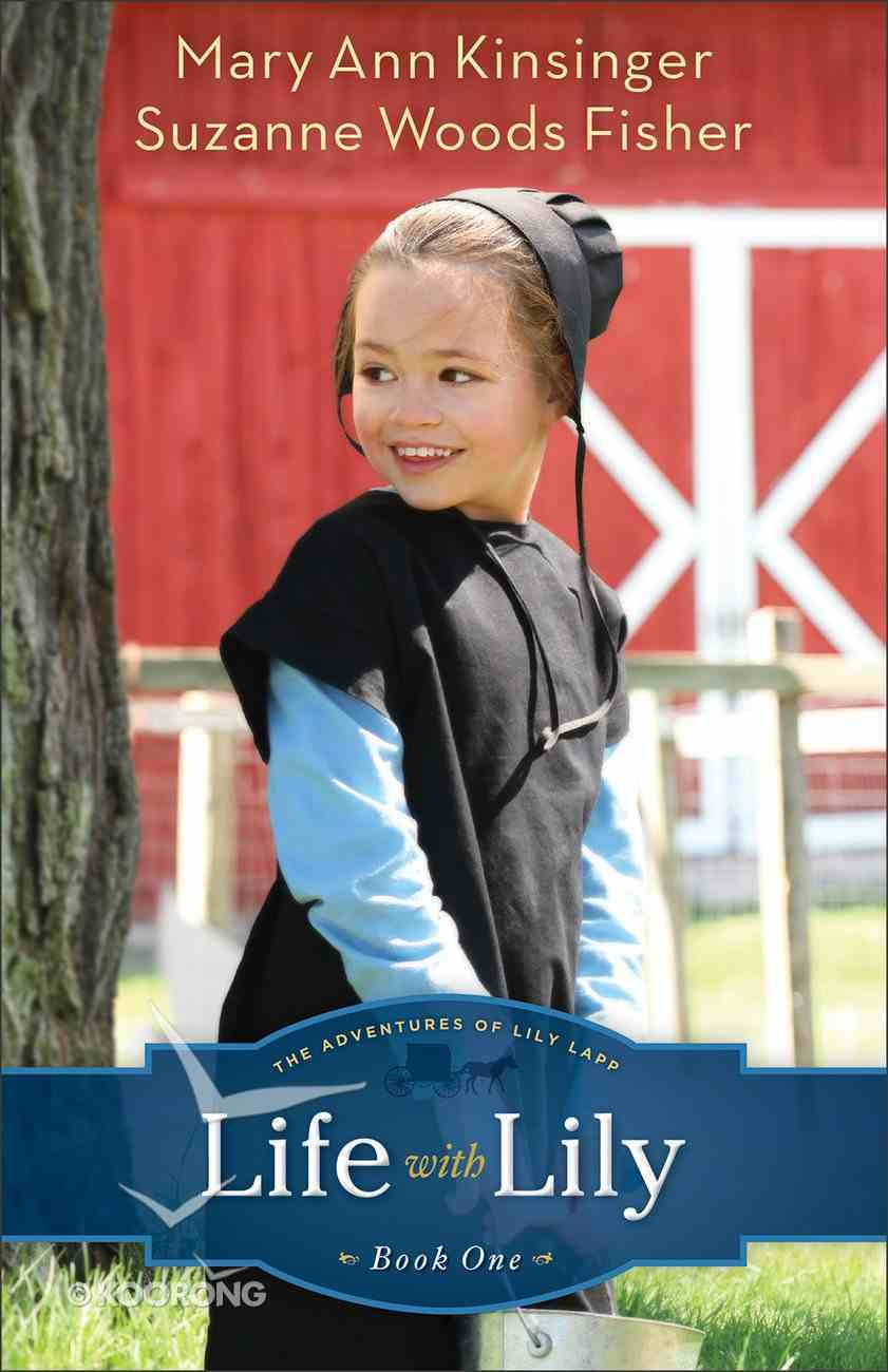 Life With Lily (#01 in The Adventures Of Lily Lapp Series) eBook