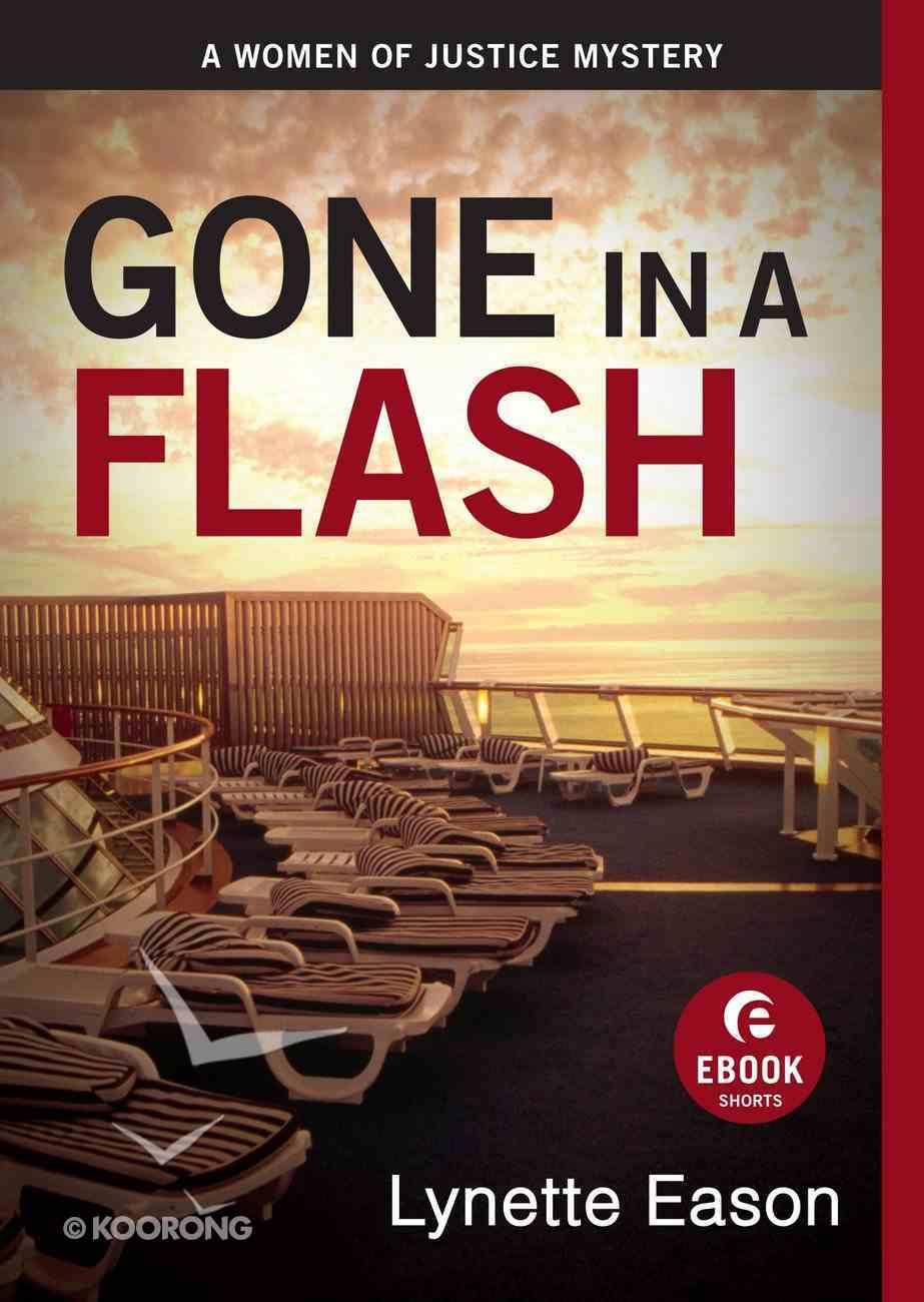 Gone in a Flash (Short Estory) (Women Of Justice Series) eBook