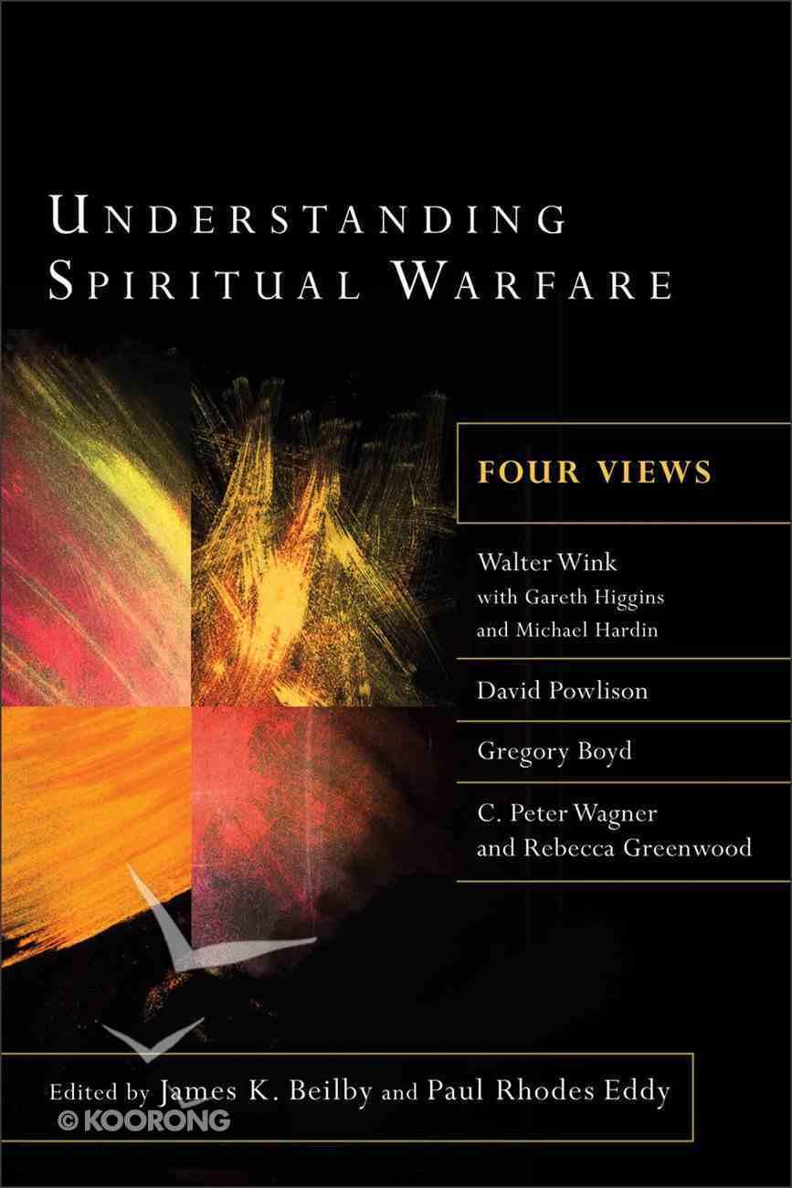 Understanding Spiritual Warfare: Four Views eBook