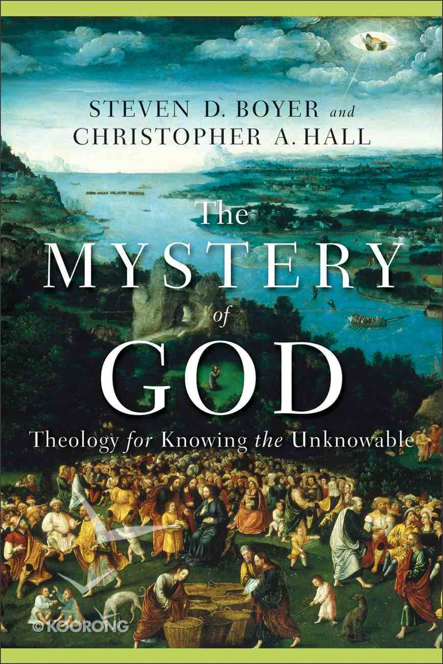 The Mystery of God eBook