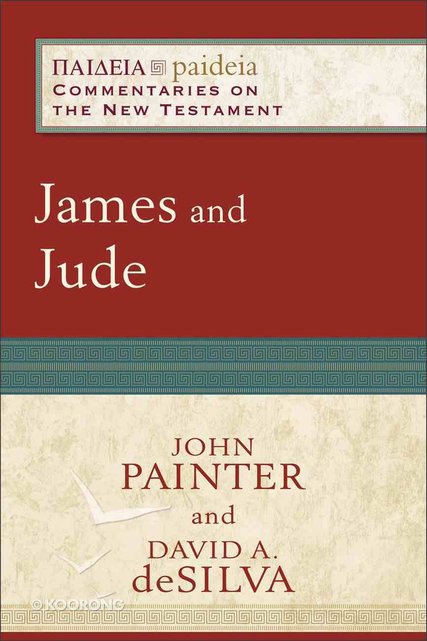 James and Jude (Paideia Commentaries On The New Testament Series) eBook