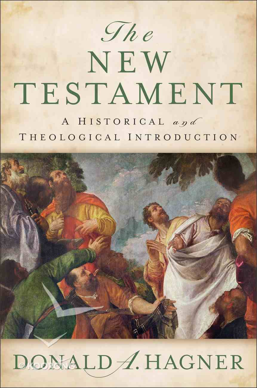 The New Testament: A Historical and Theological Introduction eBook