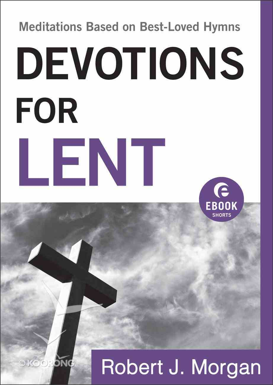 Devotions For Lent eBook