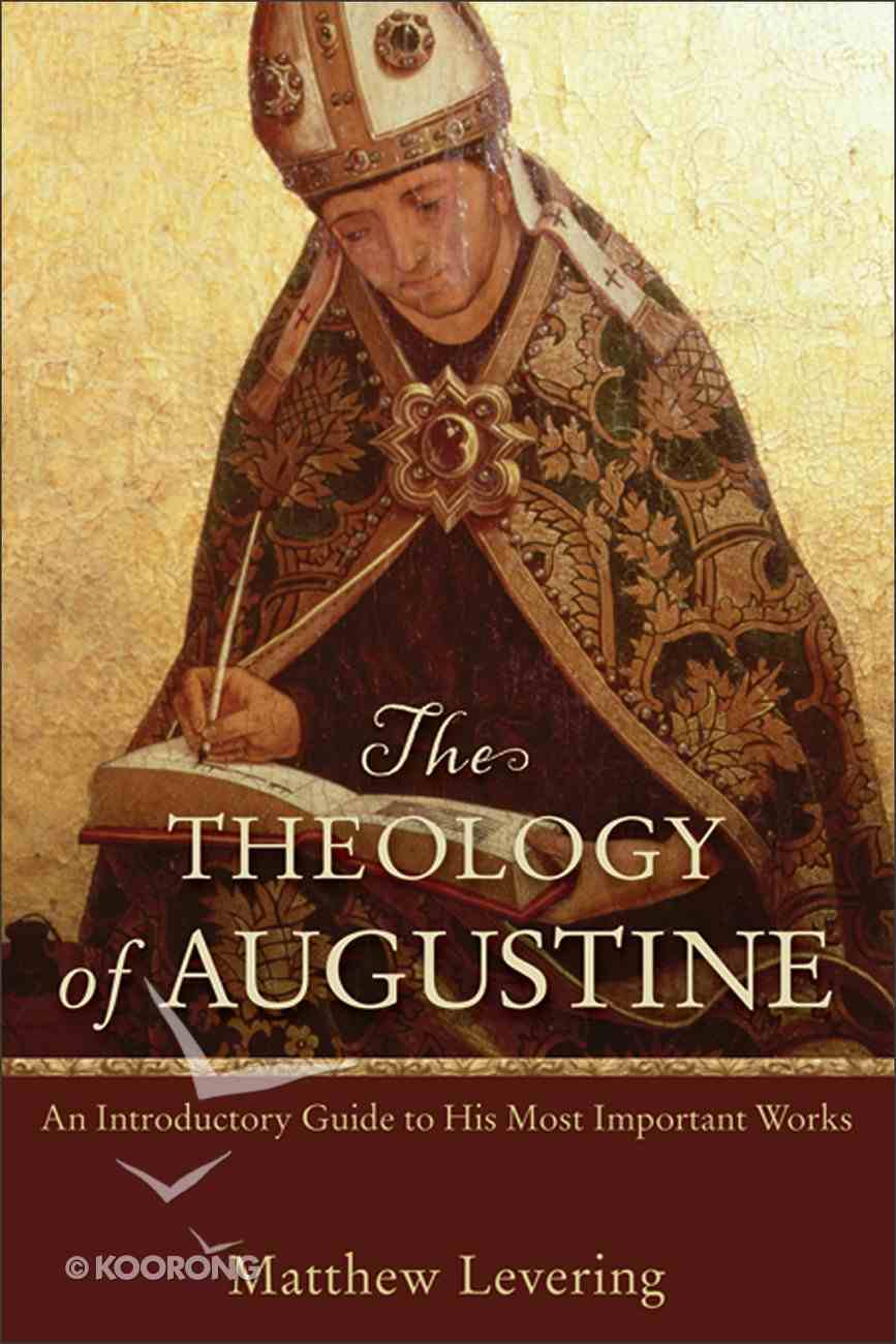 The Theology of Augustine eBook