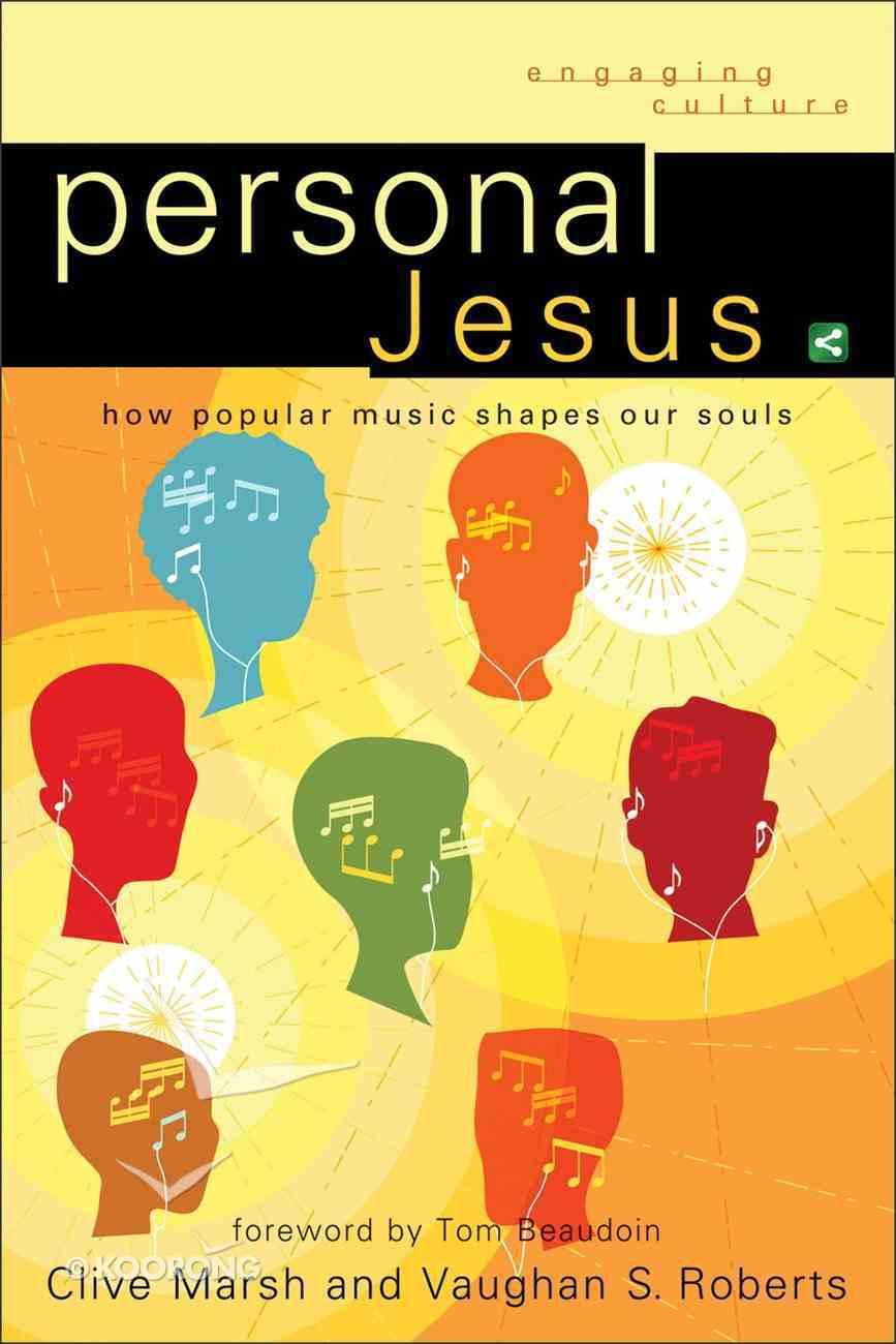 Personal Jesus (Engaging Culture Series) eBook