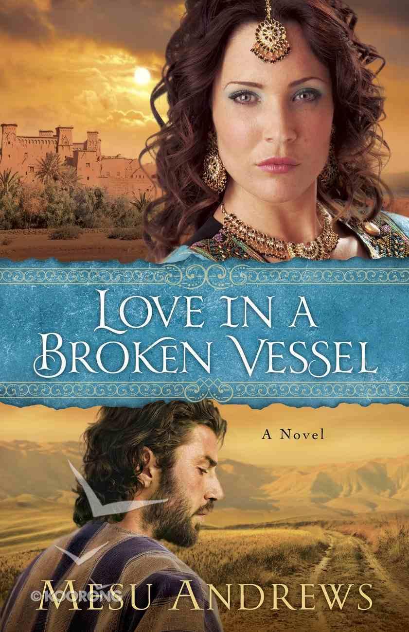 Love in a Broken Vessel (#03 in Treasures Of His Love Series) eBook