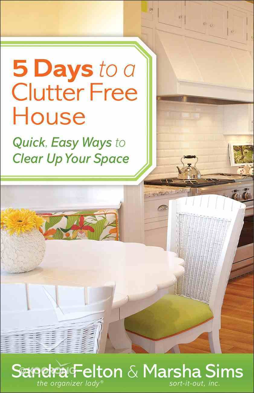 5 Days to a Clutter-Free House eBook