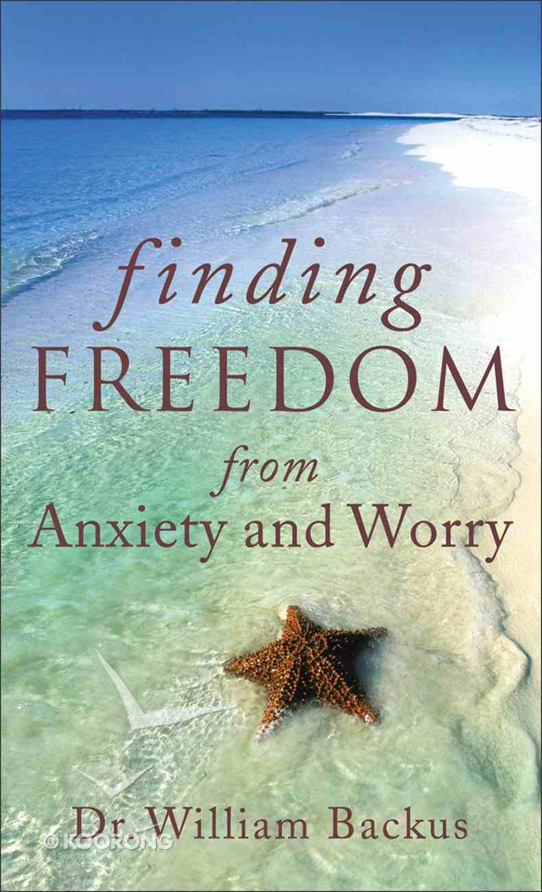Finding Freedom From Anxiety and Worry eBook