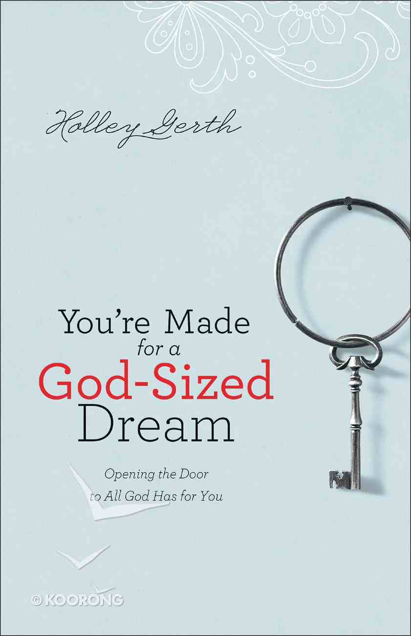You're Made For a God-Sized Dream eBook