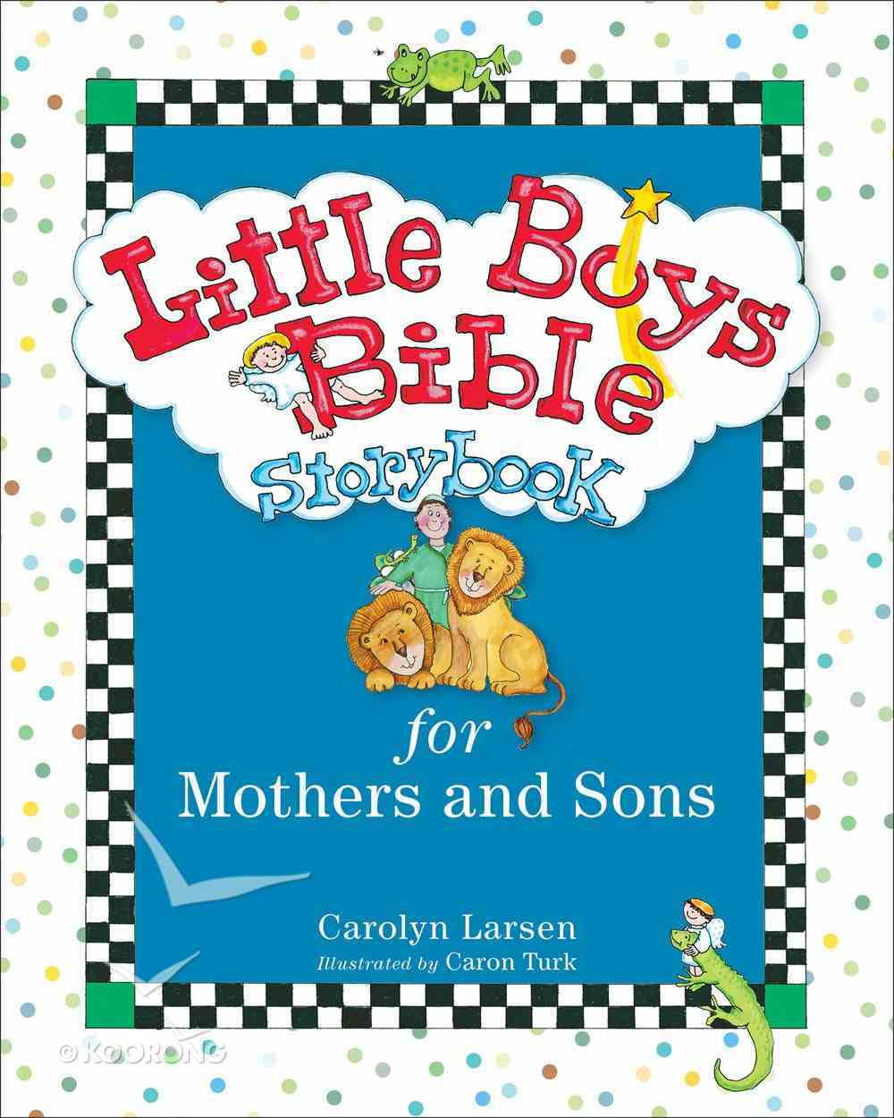 Boys Bible Storybook For Mothers and Sons (Little Boys Series) eBook