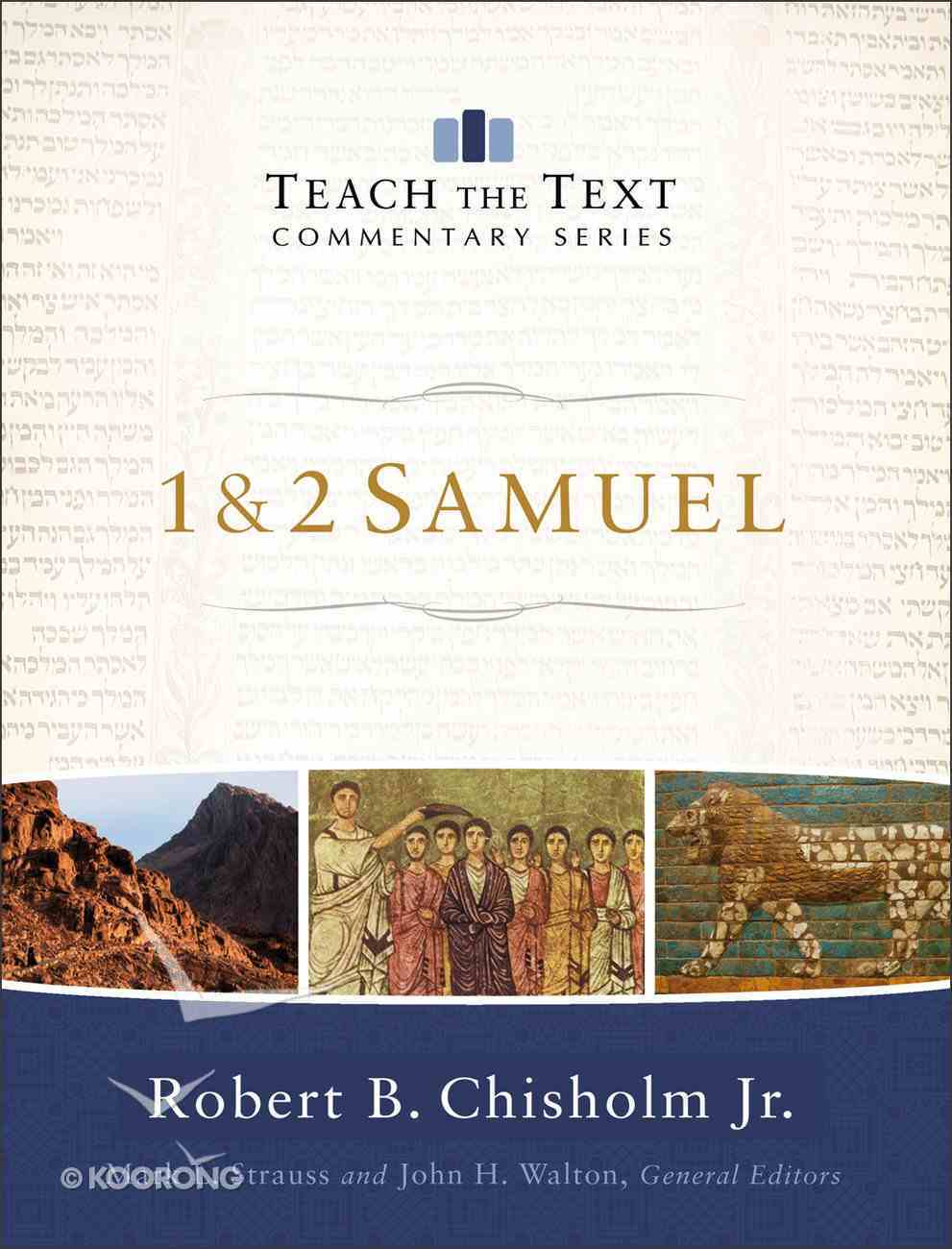 1 and 2 Samuel (Teach The Text Commentary Series) eBook
