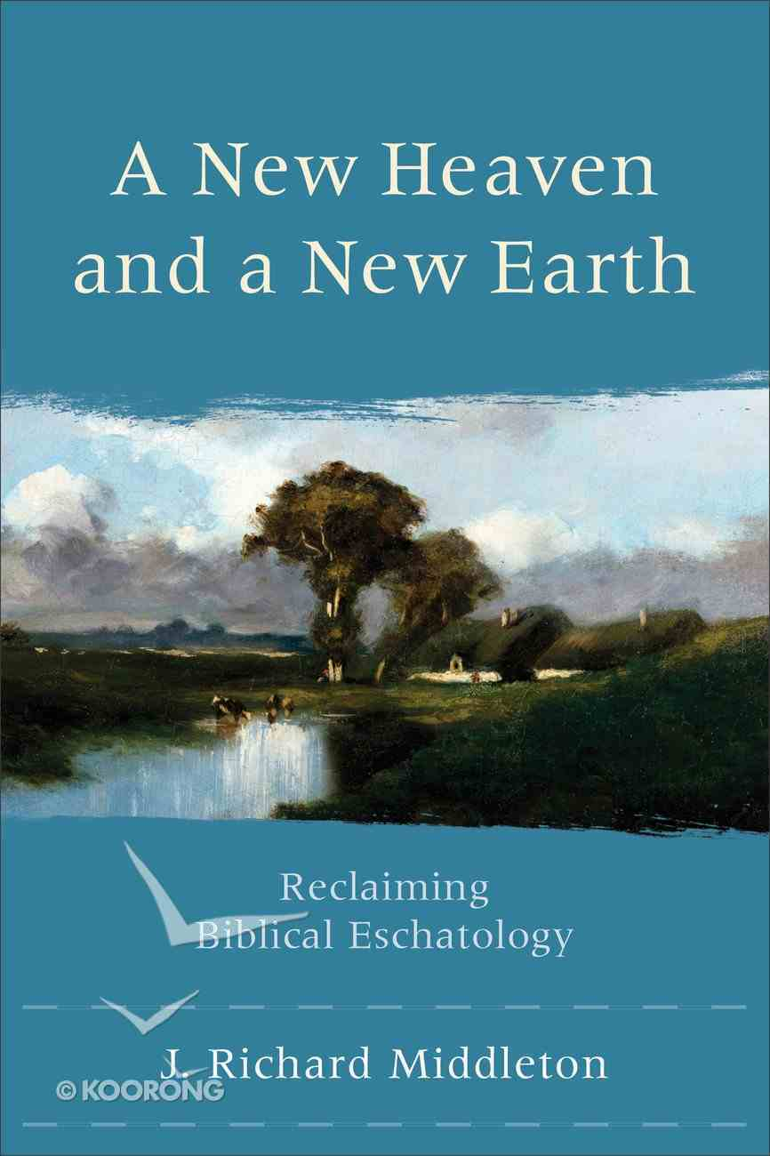A New Heaven and a New Earth eBook