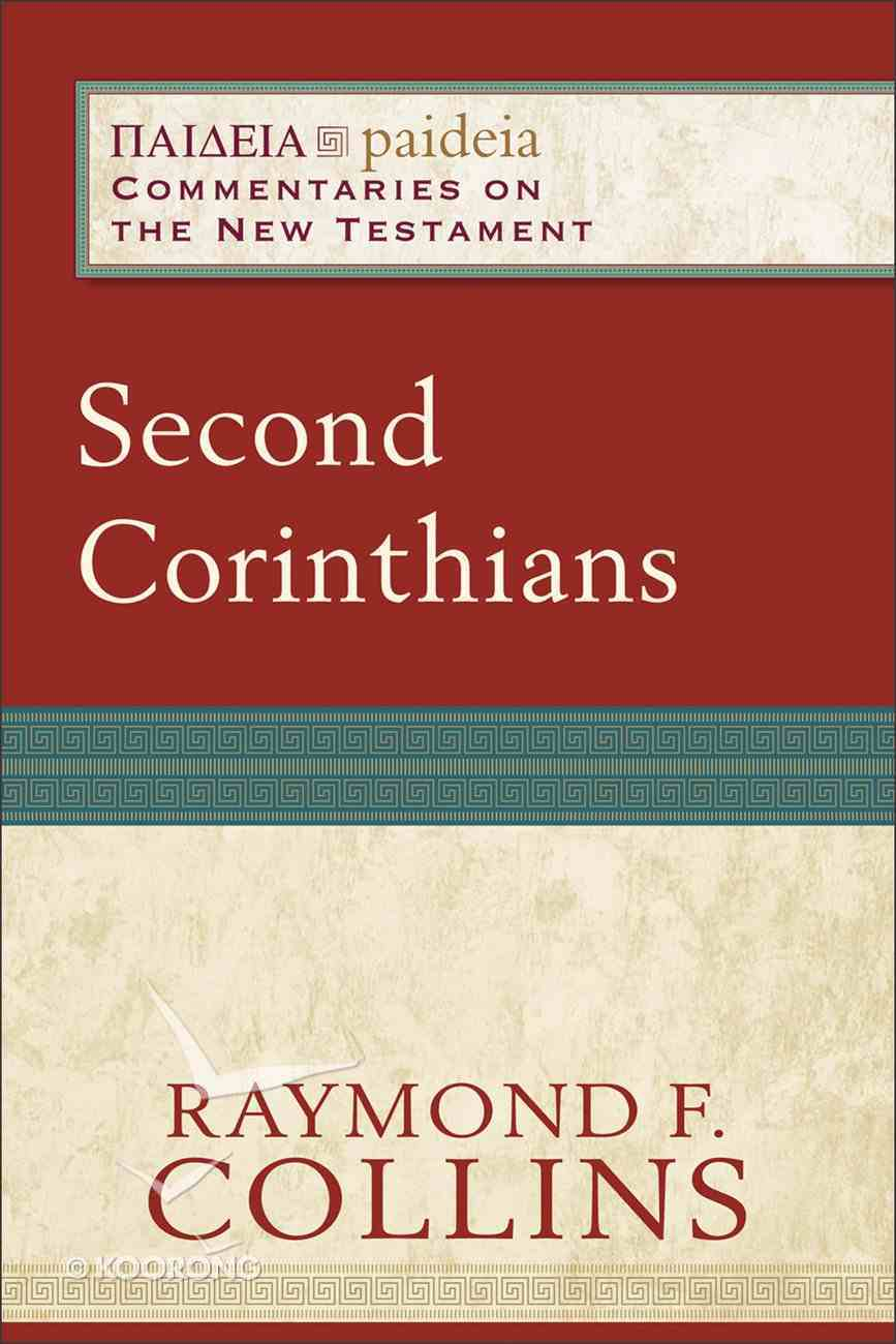 Second Corinthians (Paideia Commentaries On The New Testament Series) eBook